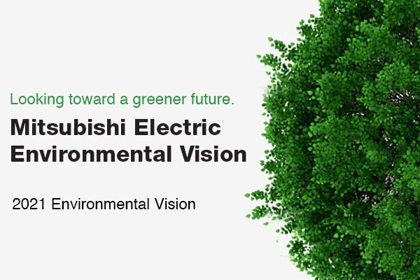 Mitsubishi Electric Environmental Vision
