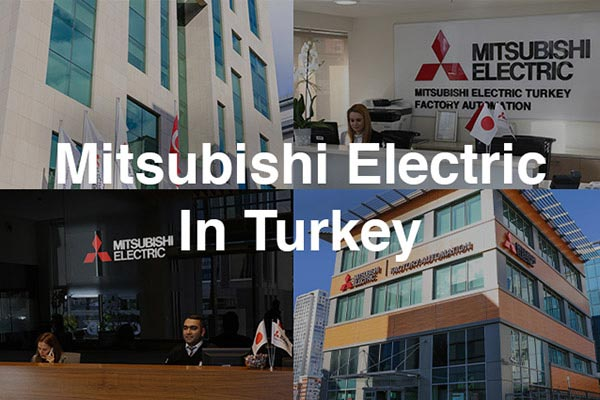 Mitsubishi Electric in Turkey