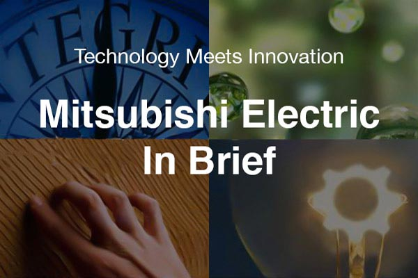 Mitsubishi Electric In Brief
